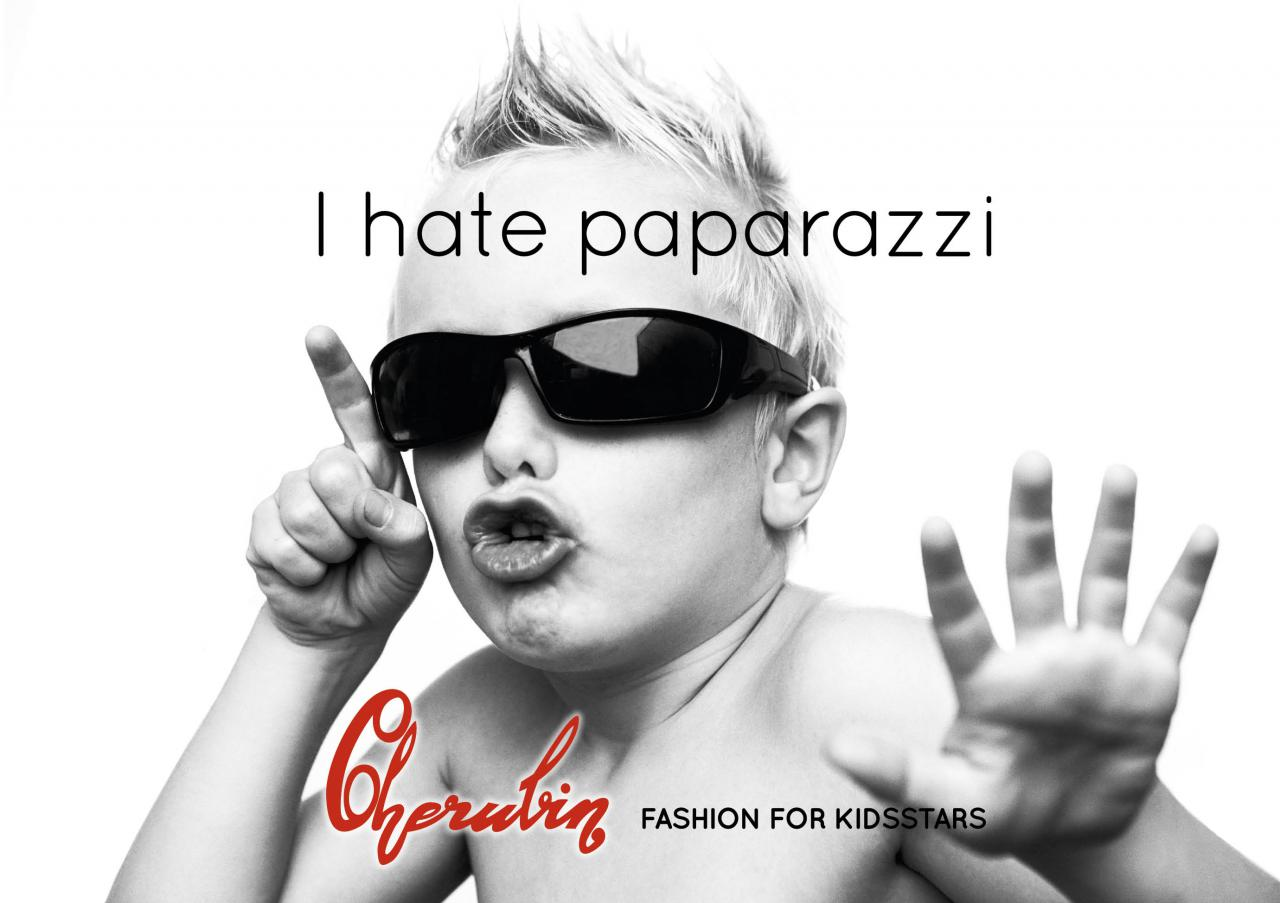 Cherubin Fashion for kidsstars I hate paparazzi